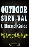 Free Kindle Book -  [Crafts & Hobbies & Home][Free] 100 Outdoor Survival Skills. How To Survive Anything. Survival Guide.: (survival food, survival guide handbook, prepping pantry, survival skills book, ... skills wilderness, survival, Book 2)