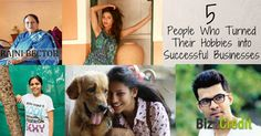 From Hobbies to Businesses: 5 Success Stories - Biz2Credit.in