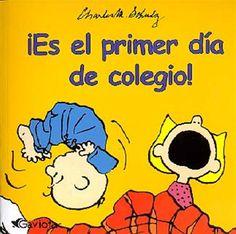 ¡Es el primer día de colegio! de Charles M. Schulz (Snoopy)