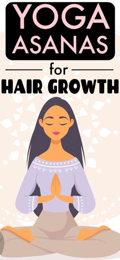 Do this simple asana daily for 10 minutes and your hair will grow like never before Yoga Asans For Hair Growth Beauty Care, Beauty Skin, Health And Beauty, Beauty Style, Beauty Tips For Hair, Beauty Hacks, Hair Growth Tips, Hair Health, Grow Hair