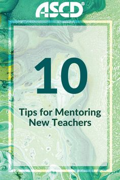 Try these tips to effectively mentor new teachers!