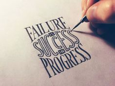 Failure is part of success and progress