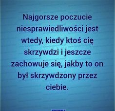 Bolesne i prawdziwe... Sad Quotes, Motivational Quotes, Life Quotes, Positive Thoughts, Positive Quotes, False Friends, Meaningful Words, Business Quotes, Motto
