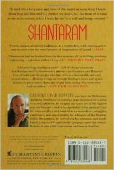 Shantaram: A Novel: Gregory David Roberts: 9780312330538: Amazon.com: Books...engrossing story...but could not finish...i should buy the book again and read the ending!!!!