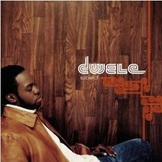 "Dwele - ""Subject"" (2003)"