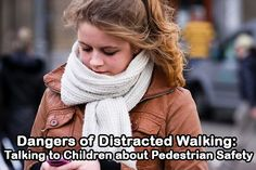 Dangers of Distracted Walking: Talking to #Children about Pedestrian #Safety | CSN Blog
