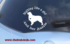 Nothing like a girl and her Aussie - Australian Shepherd Silhouette Vinyl Sticker Car Decal by blakdogs on Etsy