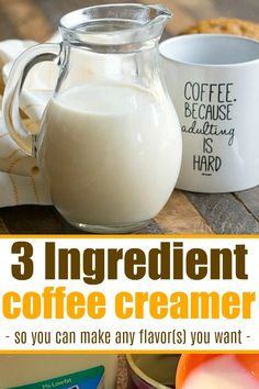 Homemade coffee creamer recipe requires just 3 ingredients and you can use any flavors you love! Cheap and simple way to jazz up your coffee. - Coffee Creamer - Ideas of Coffee Creamer Almond Milk Coffee Creamer, Healthy Coffee Creamer, French Vanilla Creamer, Homemade Coffee Creamer, Easy Coffee Creamer Recipe, Chocolate Coffee Creamer Recipe, Natural Coffee Creamer, Paleo Coffee Creamer, Coconut Oil Coffee