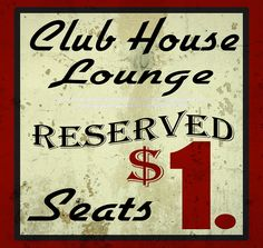 Club House Lounge Reserved Sign Vintage Advertisement on Wrapped Canvas