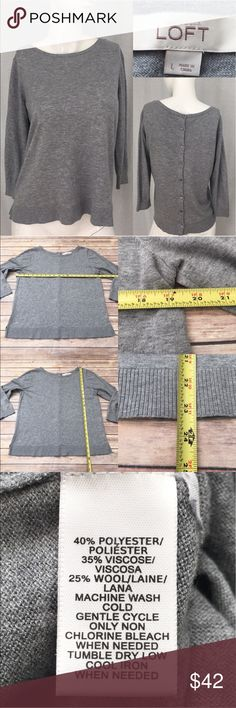🍂Large LOFT Gray Button Back 3/4 Sleeve Sweater Measurements are in photos. Normal wash wear, no flaws. D2/33  I do not comment to my buyers after purchases, due to their privacy. If you would like any reassurance after your purchase that I did receive your order, please feel free to comment on the listing and I will promptly respond.   I ship everyday and I always package safely. Thank you for shopping my closet! LOFT Sweaters