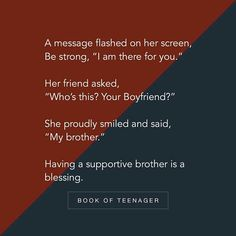 Book Of Teenager ( Bro And Sis Quotes, Brother Sister Love Quotes, Love Parents Quotes, Best Friend Quotes For Guys, Brother Birthday Quotes, Sister Quotes Funny, Boy Quotes, Daughter Poems, Family Quotes