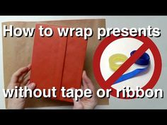 How to wrap presents without tape or ribbon - origami-style - YouTube