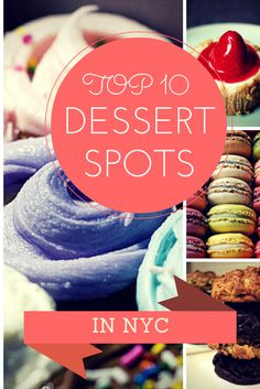 Guide containing the top 10 dessert spots in NYC