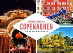 Itinerario nella capitale danese. Copenaghen: la favola nordica