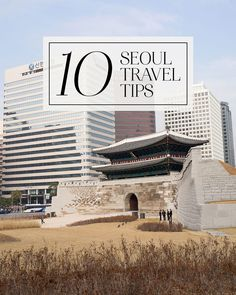 10 Seoul Travel Tips
