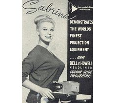 """""""Sabrina Demonstrates The Worlds Finest Projection Equipment"""" Bell & Howell Headliner"""