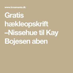 Gratis hækleopskrift –Nissehue til Kay Bojesen aben