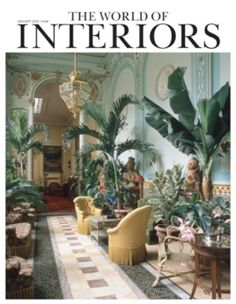 Out and about, behind the scenes and into the archives of the most influential design and decoration magazine - The World of Interiors. Century Hotel, Home Design Magazines, Interiors Magazine, Tower House, World Of Interiors, Decor Interior Design, Home And Family, House Design, Living Room
