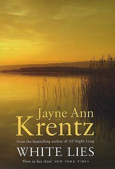 White Lie, by Jane Ann Krentz. From The Arcane Society: Past, Present and Future. Click on the cover to read the review by Lori.