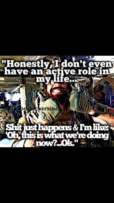 Sometimes it seems that way! Military Jokes, Army Humor, Military Life, Gi Joe, Funny Memes, Hilarious, Warrior Quotes, Historical Quotes, Badass Quotes