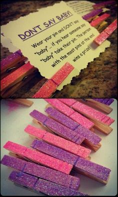 Easy DIY baby shower or baby sprinkle game! Dollar store clothes pins, glitter, and glue. Don't say baby!