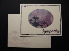 Magical Sympathy card by Beverly Sue Wilson - Cards and Paper Crafts at Splitcoaststampers