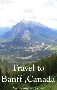 Travelling to Banff, Canada? There are so many things to do in this wonderful town in the Canadian Rocky Mountains. Read what to do there a  http://wanderingcarol.com/banff-canada/