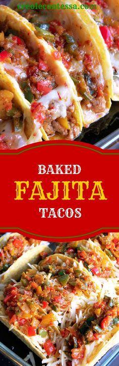 Baked Fajita Tacos-Creole Contessa