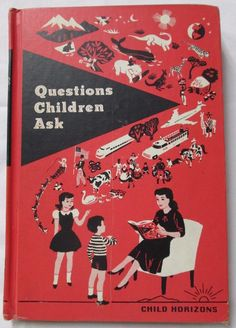"""Vintage 1965 Child Horizons """"Questions Children Ask"""" Standard Education Society"""
