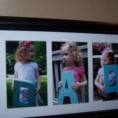 """D.A.D. Father's Day Portrait {homemade gift}    Buy 12 inch """"D"""" and """"A"""" paper mache letters at JoAnn Fabrics and spray paint them. Then hold a photo shoot. Print your pictures and put them into a three opening photo frame."""
