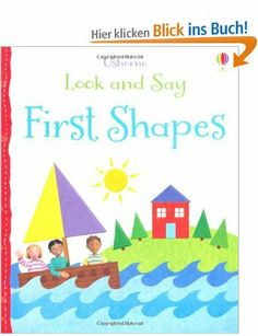 Look and Say: First Shapes (Usborne Look and Say): Amazon.de: Felicity Brooks: Englische Bücher