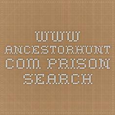 www.ancestorhunt.com  Prison Search
