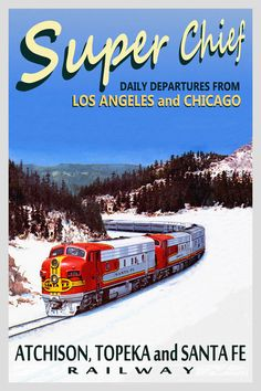 Santa Fe SUPER CHIEF Railroad Diesel Train Poster -3 sizes- Retro Art Print 031 in Home & Garden, Home Décor, Posters & Prints | eBay