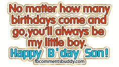 Birthday Quotes for My Son | Happy Birthday Son Facebook Photo Graphic Comments: FBCommentsBuddy ...