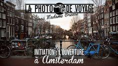 La photo de voyage, épisode 3 : initiation sur l'ouverture by Madame Oreille. Episode 3, tourné en Amsterdam en Mars 2013, avec un 5DII + 16-35, et un 550d + 50 1.8. Torche Manfrotto. Son enregistré au Zoom H4N. Monté sur Adobe Première (et After).