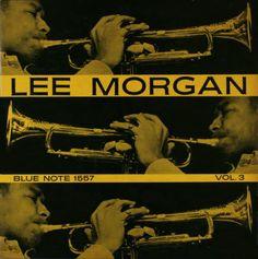 Lee Morgan - Vol. 3 (1957) Designed by Harold Feinstein