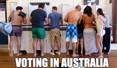 On voting: 29 Of The Funniest Memes About Australia