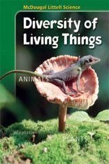 McDougal Littell Science: Diversity of Living Things