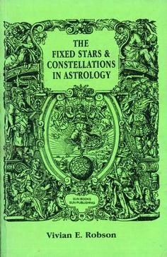 Vivian E. Robson - The Fixed Stars & Constellations in Astrology