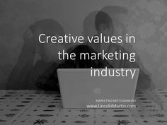 Building #creative #values in the #marketing industry is about giving employees the chance to develop and share their innovative ideas.  MARKETING MEETS MANKIND www.LincolnMartin.com  #Design #Advertising #Innovation #Dubai #LincolnMartin #BrandReputation #Recall #BrandingStrategy #UniqueSellingProposition #USP #MarketingCommunications #PR #AboveTheLine #BelowTheLine #MediaBuying #MediaPlanning #GraphicDesign #Identity #Image #CreativeThinking