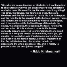 Quote by Jiddu Krishnamurti