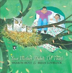 The Book Chook: Book Review, Your Mother Didn't Do That