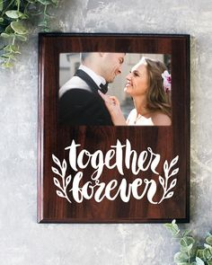 Together Forever Picture Frame Gift For Her Gift For Him Bridal Shower Wedding Gift