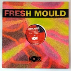 Fresh Mould - I'm in love 1994
