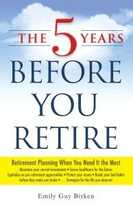The 5 Years Before You Retire: Retirement Planning When You Need It the Most  Even though half of all Americans put money aside for retirement, it isn't until they reach their sixties that many realize that they haven't saved enough. With The Five Years Before You Retire, you'll hone in on what you need to do in the next five years to maximize your current savings and create a realistic plan for your future. http://www.boomersknowhow.com/entertainment/baby-boomers-october-2014-reading-list/