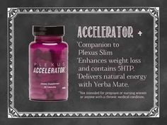 Plexus Accelerator+ - Healthy way to help you lose weight and inches - not muscle! www.plexusslim.com/jennyjones  Best line of plant based nutritional supplements you'll find! Backed by a 60 day money back guarantee and thousands of testimonies of people whose lives have been changed because of Plexus, what do you have to lose by taking a chance?  What if this was the one thing that finally worked??  It was for me!