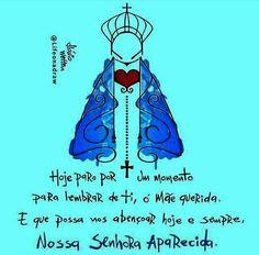 Nossa Senhora Aparecida Frases Frases God E Blessed Mother