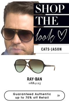 Cats Jason with get the look with sunglasses style Jason Ray, Ray Ban Men, Get The Look, Eyeglasses, Eyewear, Ray Bans, Mens Sunglasses, Cats, Amazing