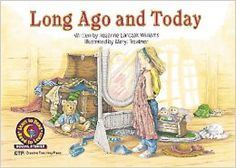 Long Ago and Today Learn to Read, Social Studies (Learn to Read, Read to Learn: Social Studies): Rozanne Lanczak Williams: 9781574711387: Am...