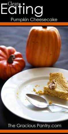 Clean Eating Pumpkin Cheesecake.  #cleaneating #eatclean #cleaneatingrecipes #cake #cakerecipes #cheesecake
